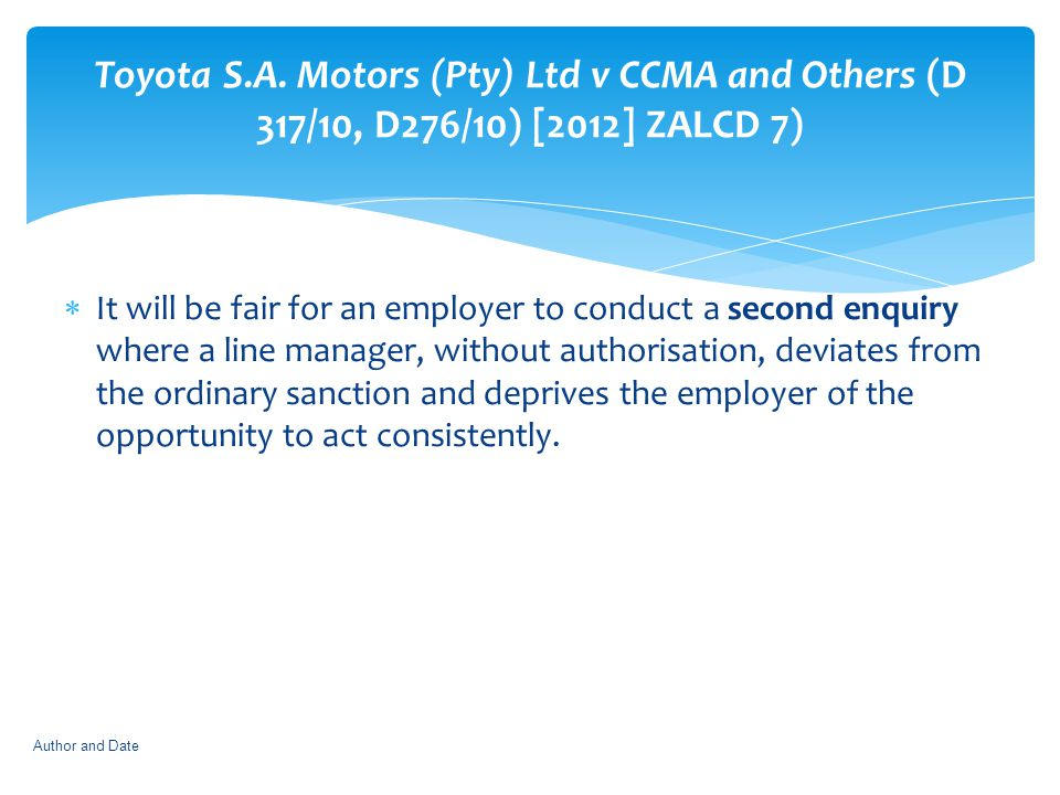 Toyota S.A. Motors (Pty) Ltd v CCMA and Others (D 317/10, D276/10) [2012] ZALCD 7)